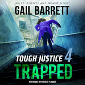 Tough Justice: Trapped Audiobook, by Gail Barrett