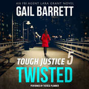 Tough Justice: Twisted Audiobook, by Gail Barrett