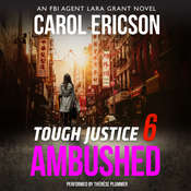 Tough Justice: Ambushed Audiobook, by Carol Ericson