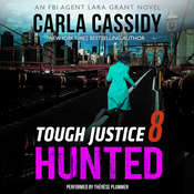Tough Justice: Hunted  Audiobook, by Carla Cassidy