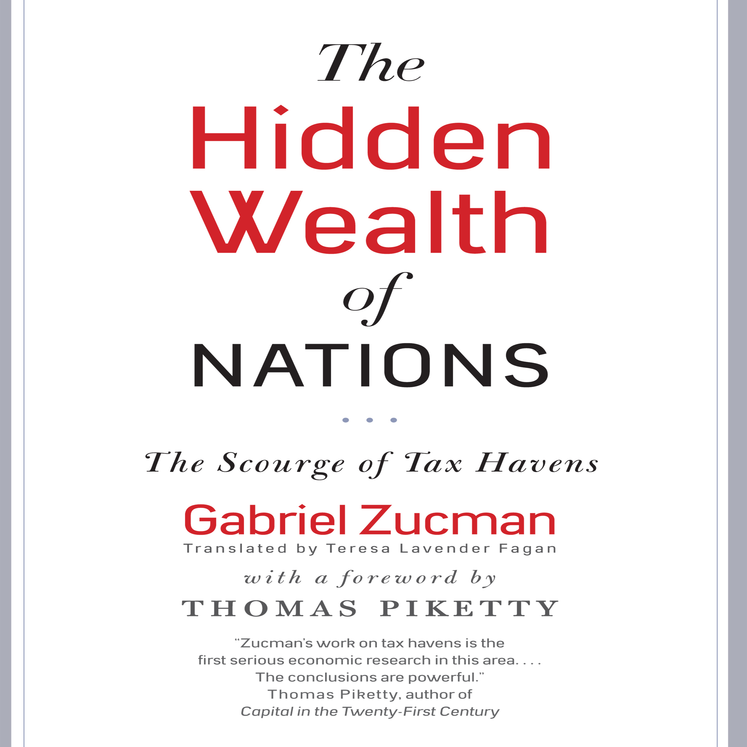 Printable The Hidden Wealth of Nations: The Scourge of Tax Havens Audiobook Cover Art