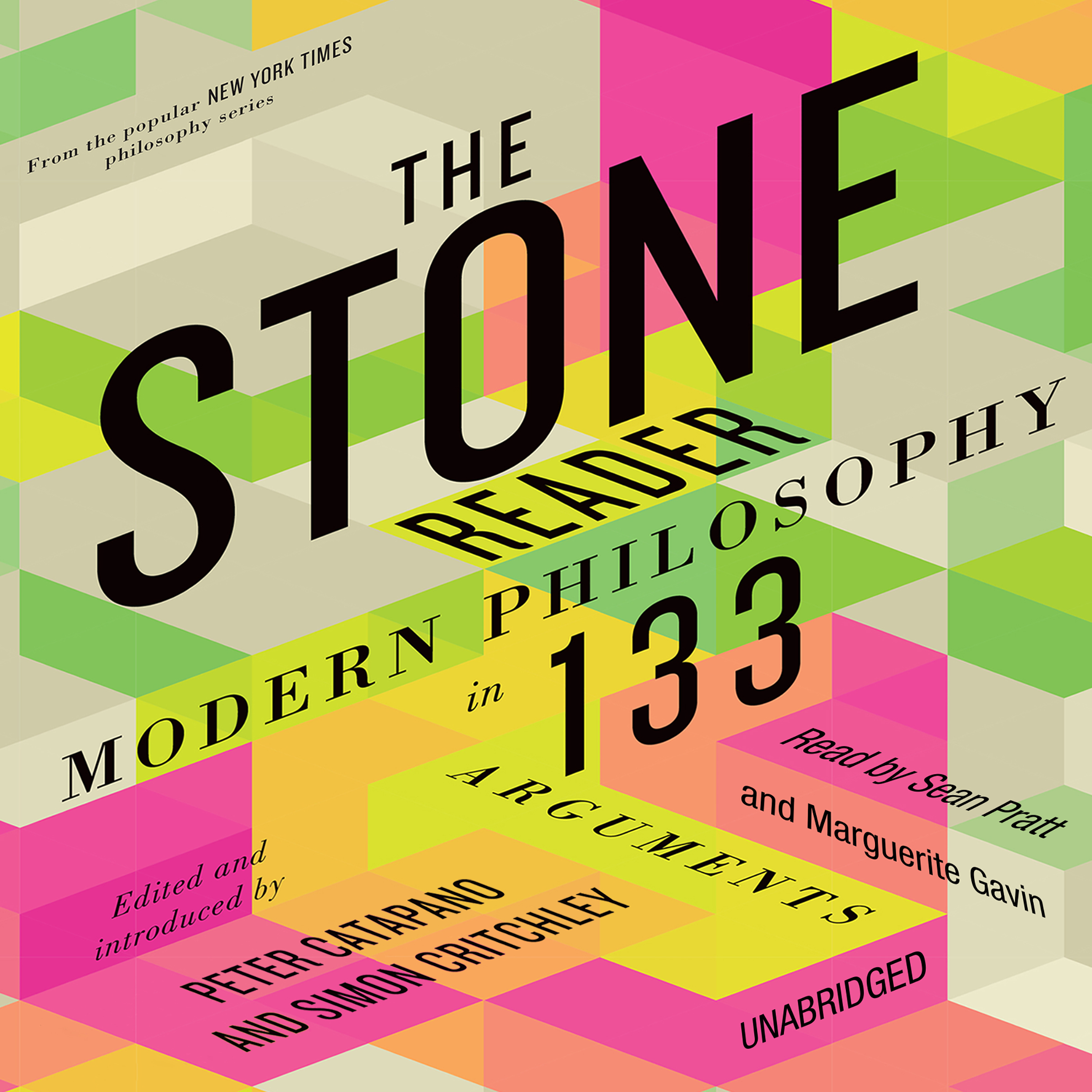 Printable The Stone Reader: Modern Philosophy in 133 Arguments Audiobook Cover Art