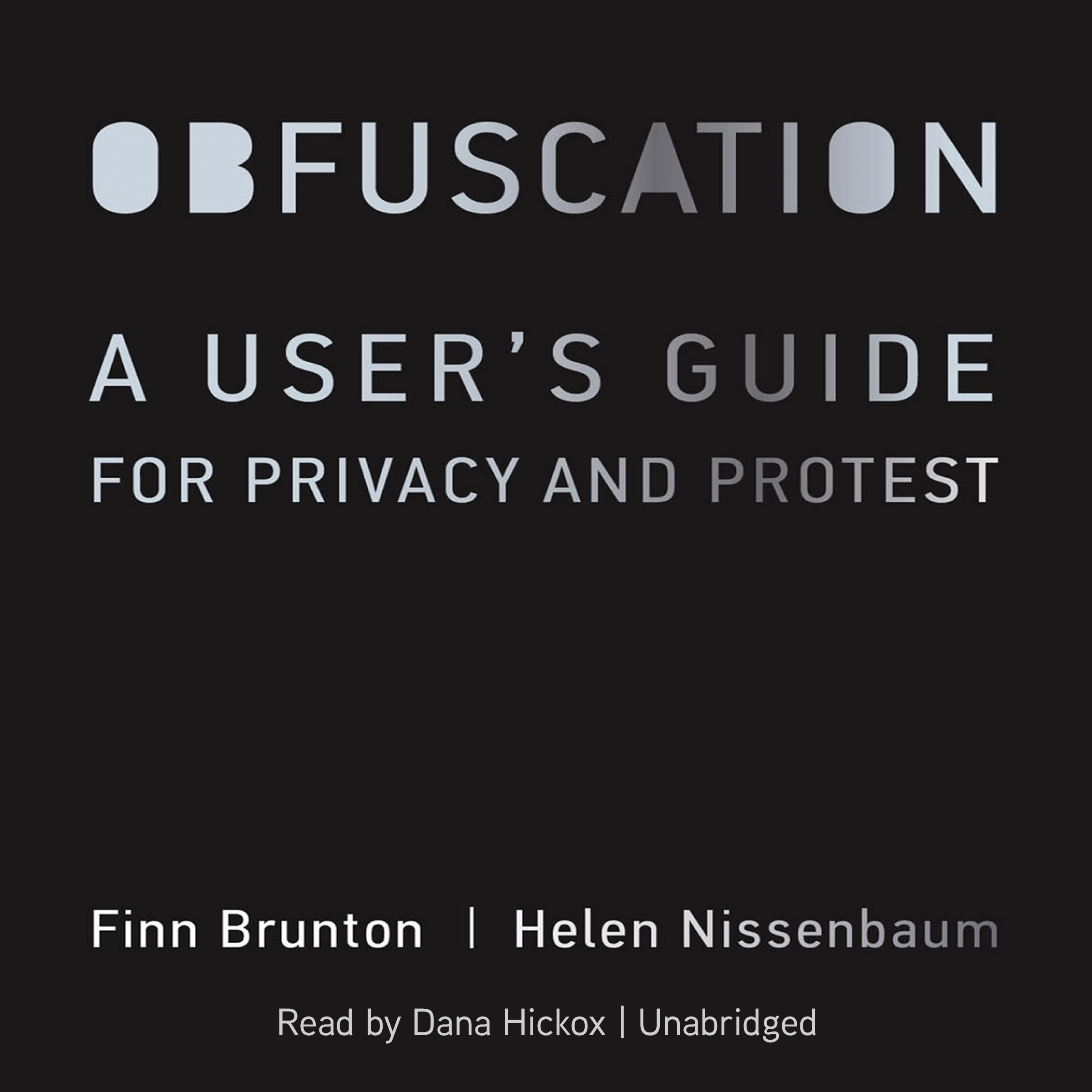 Printable Obfuscation: A User's Guide for Privacy and Protest Audiobook Cover Art