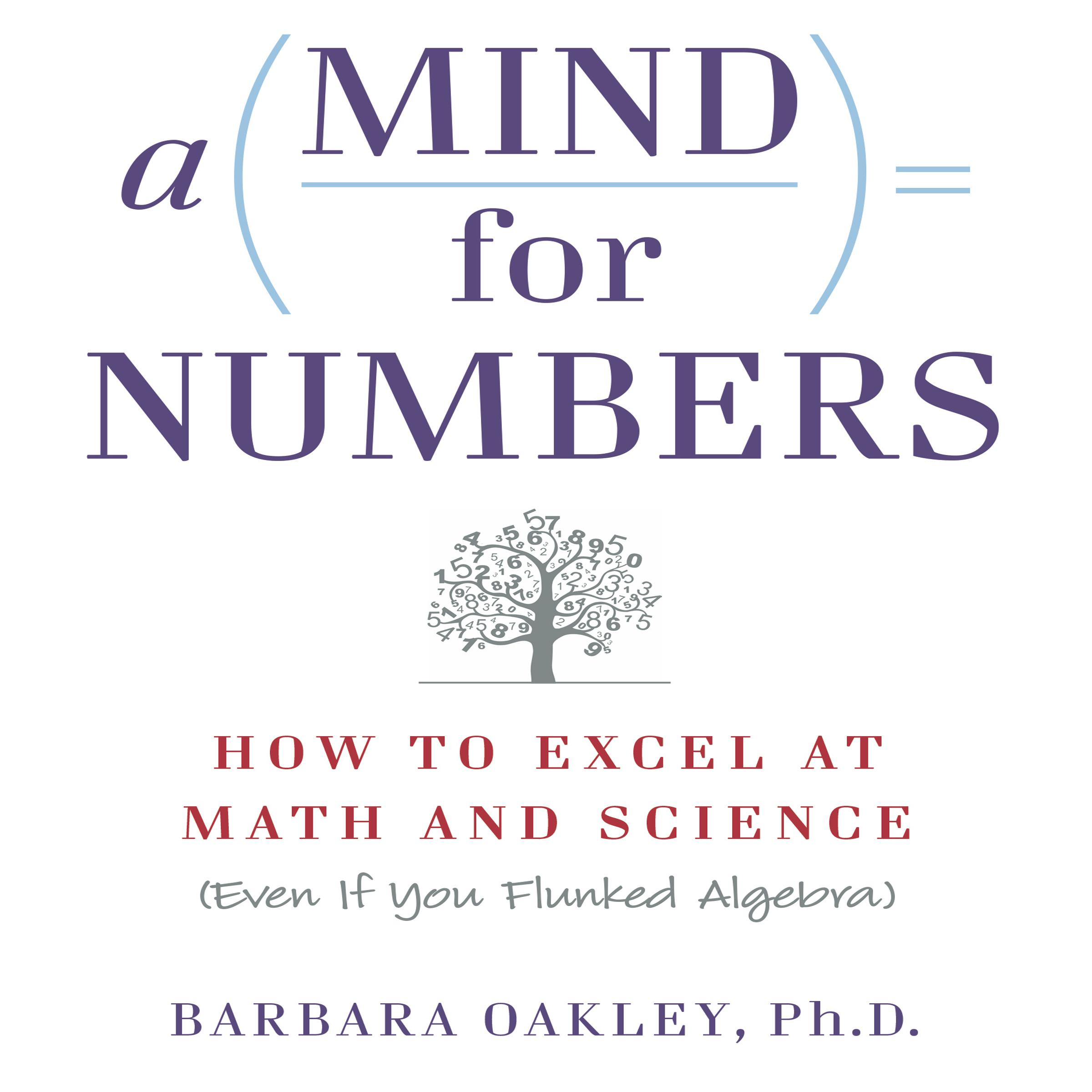 Printable A Mind for Numbers: How to Excel at Math and Science (Even If You Flunked Algebra) Audiobook Cover Art