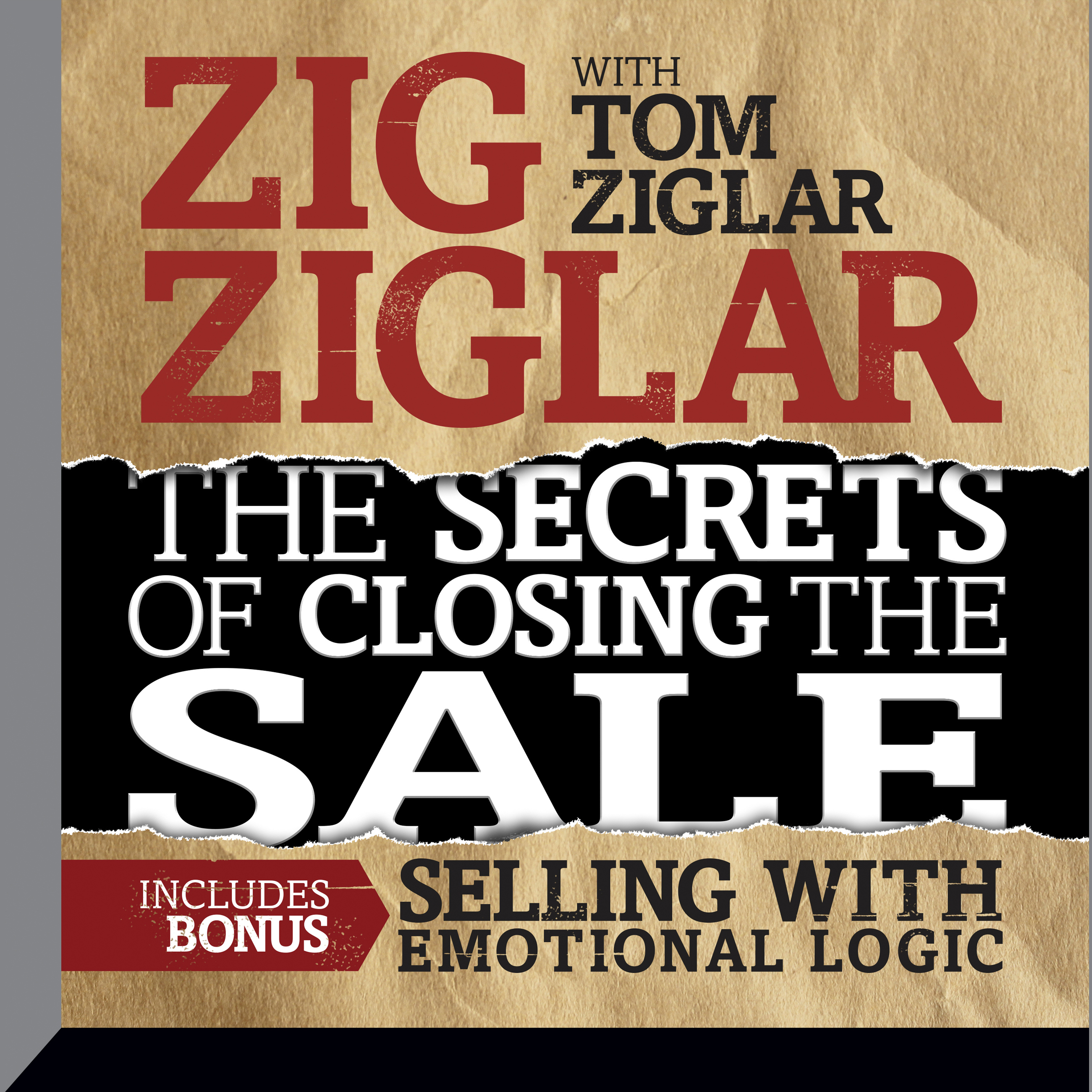 Printable Secrets of Closing the Sale: BONUS: Selling With Emotional Logic Audiobook Cover Art