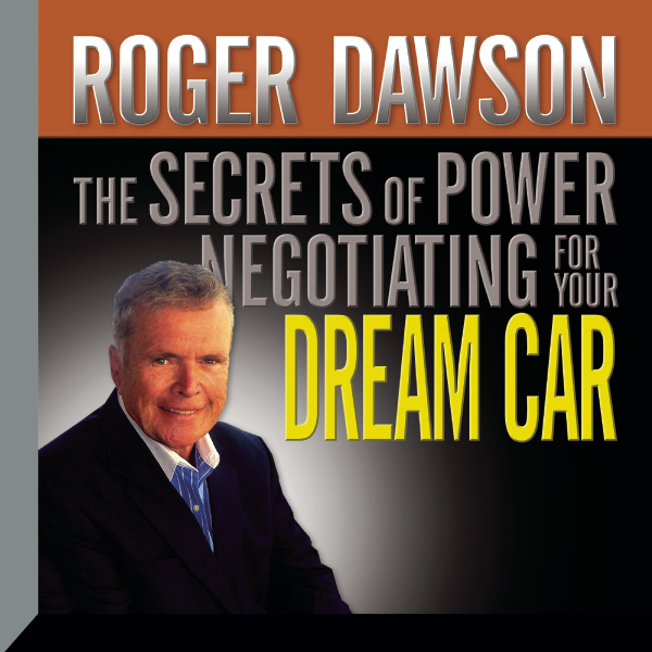 Printable The Secrets of Power Negotiating for Your Dream Car Audiobook Cover Art