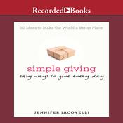 Simple Giving: Easy Ways to Give Every Day, by Jennifer Iacovelli