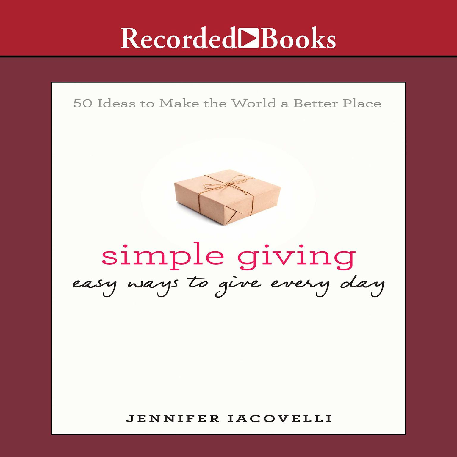 Printable Simple Giving: Easy Ways to Give Every Day Audiobook Cover Art