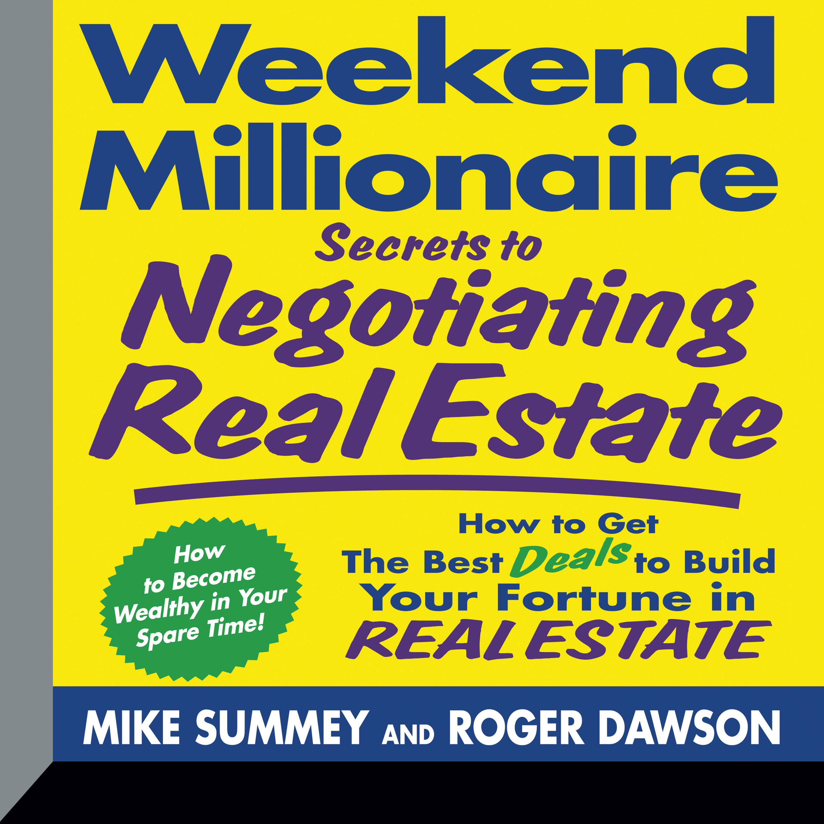 Printable Weekend Millionaire Secrets to Negotiating Real Estate: How To Get the Best Deals to Build Your Fortune in Real Estate Audiobook Cover Art