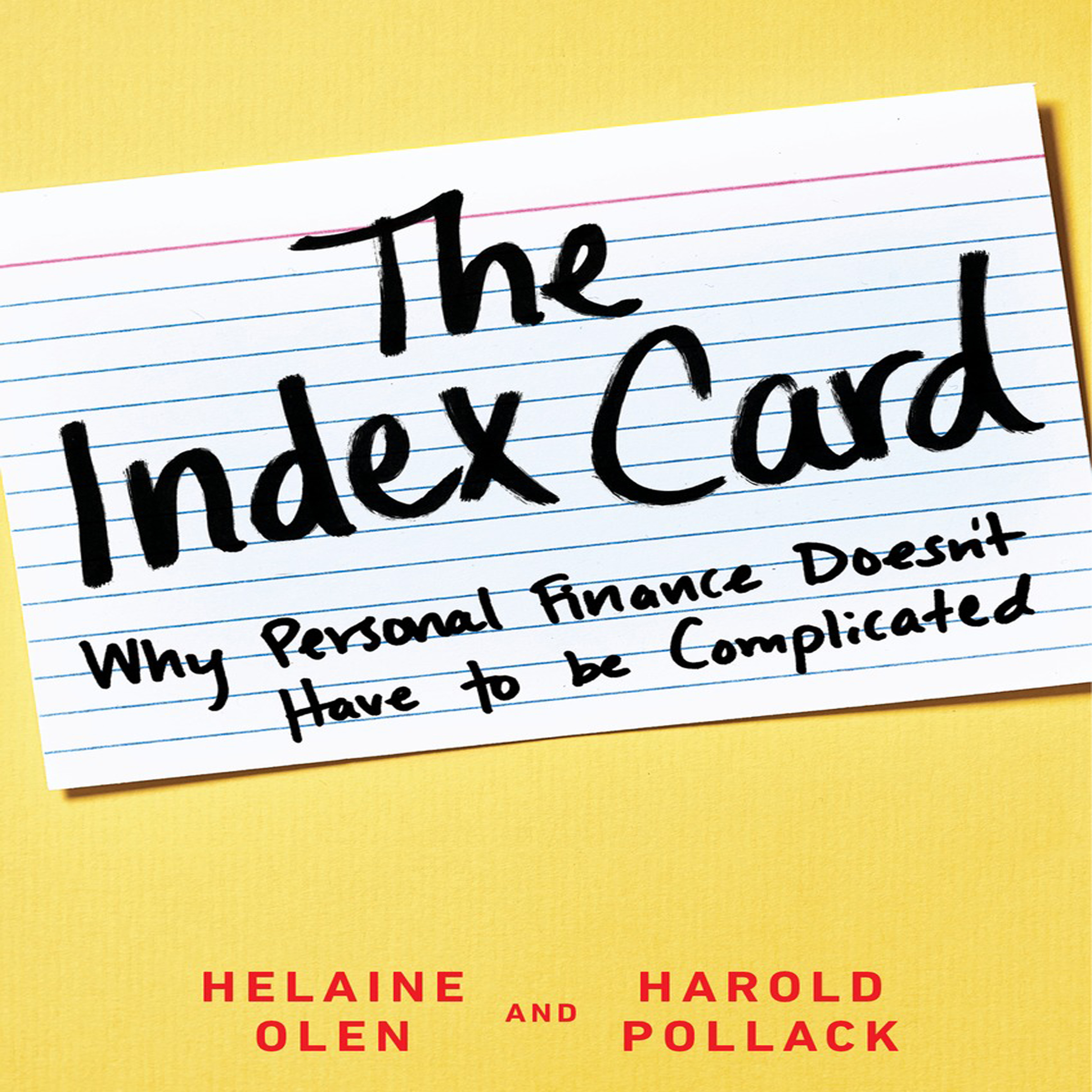 Printable The Index Card: Why Personal Finance Doesn't Have to Be Complicated Audiobook Cover Art