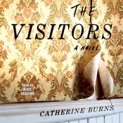 The Visitors Audiobook, by Catherine Burns