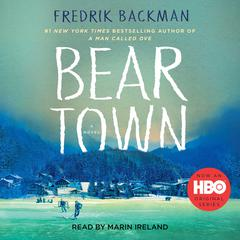 Beartown: A Novel Audiobook, by Fredrik Backman