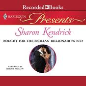 Bought for the Sicilian Billionaires Bed Audiobook, by Sharon Kendrick