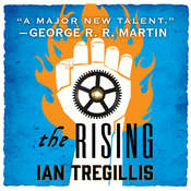 The Rising Audiobook, by Ian Tregillis