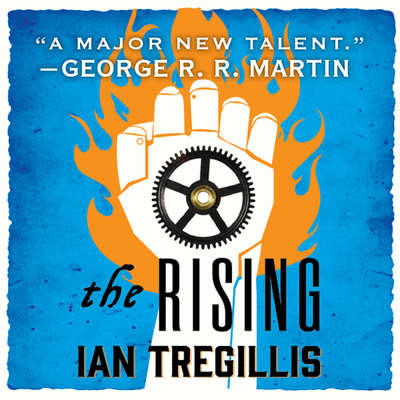 The Rising Audiobook, by Ian Tregillis