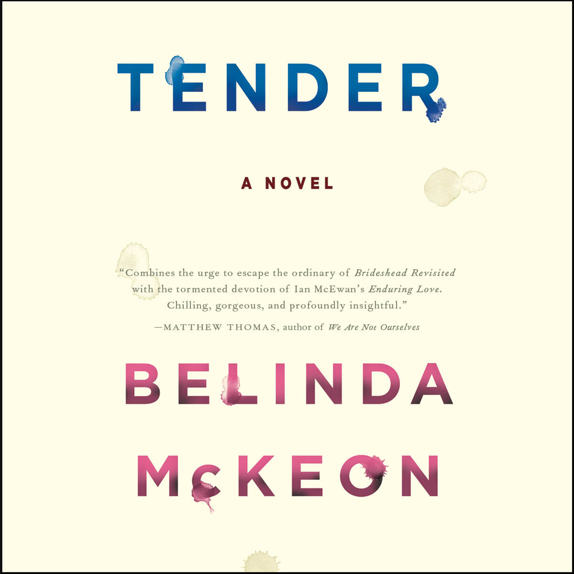 Printable Tender: A Novel Audiobook Cover Art