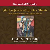 The Confession of Brother Haluin Audiobook, by Ellis Peters