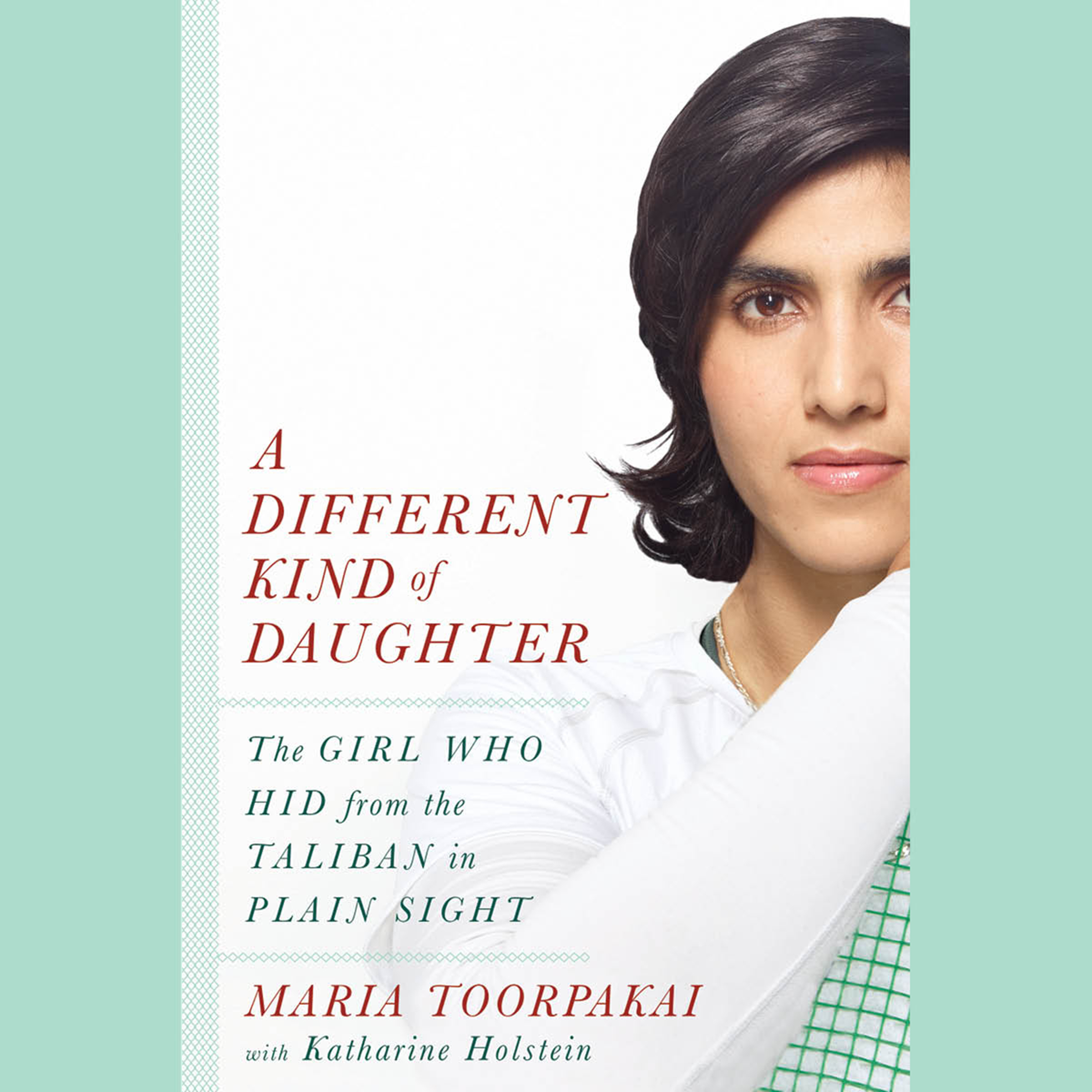 Printable A Different Kind of Daughter: The Girl Who Hid from the Taliban in Plain Sight Audiobook Cover Art