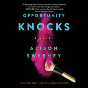 Opportunity Knocks: A Novel Audiobook, by Alison Sweeney