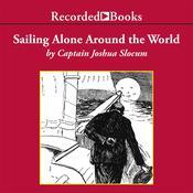 Sailing Alone Around the World Audiobook, by Joshua Slocum|