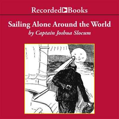 Sailing Alone Around the World Audiobook, by