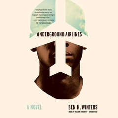 Underground Airlines Audiobook, by Ben H. Winters