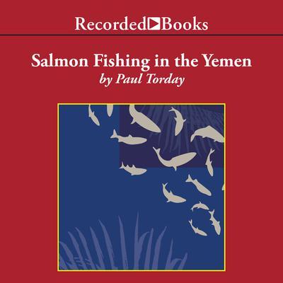 Salmon Fishing in the Yemen Audiobook, by