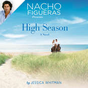 Nacho Figueras Presents: High Season Audiobook, by Jessica Whitman
