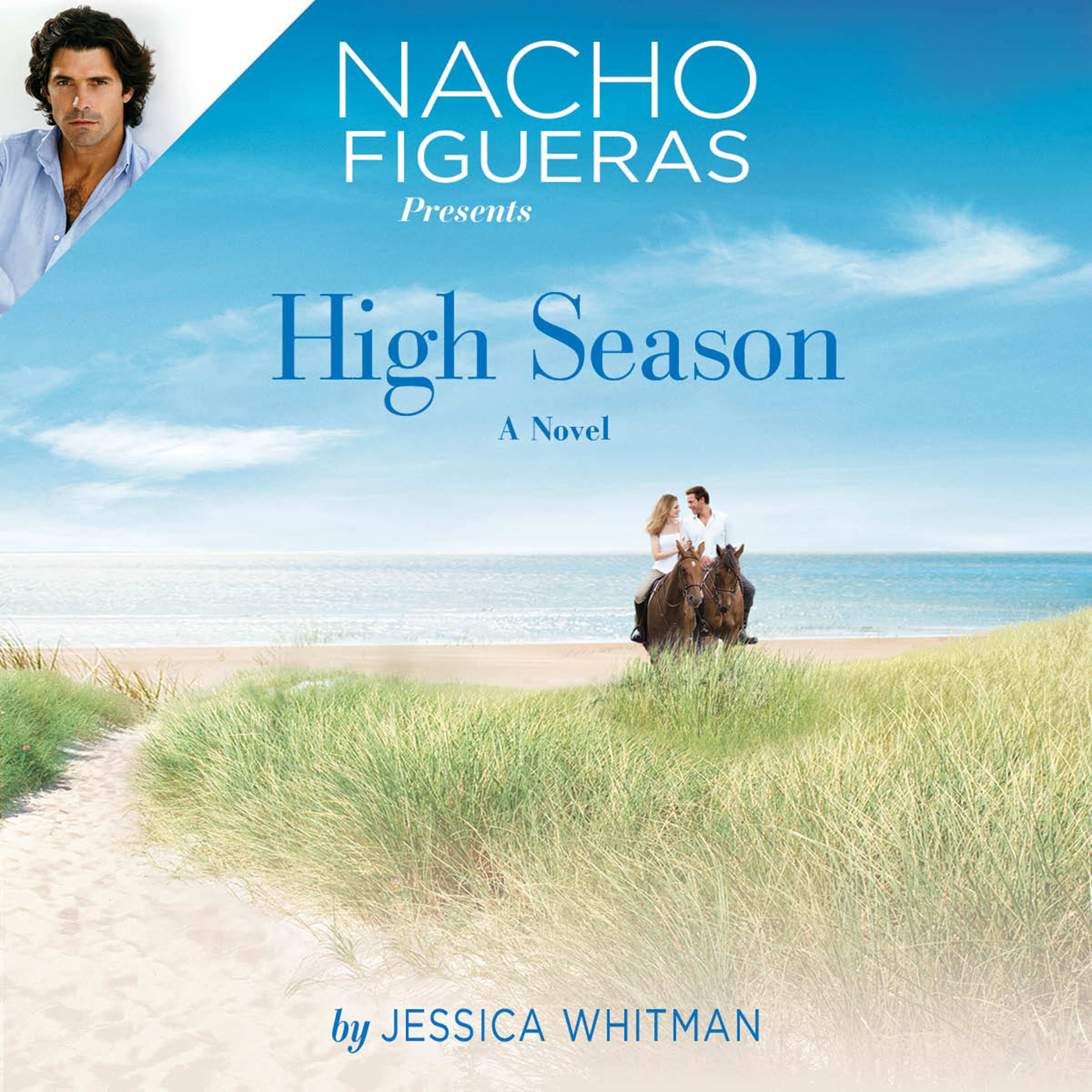 Printable Nacho Figueras Presents: High Season Audiobook Cover Art