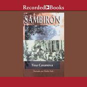 Sambirón Audiobook, by Tina Casanova