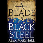 A Blade of Black Steel, by Alex Marshall|