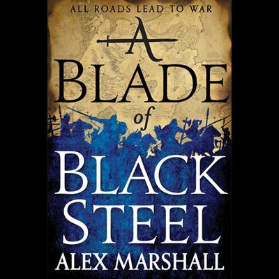 A Blade of Black Steel Audiobook, by