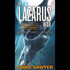 The Lazarus War: Legion Audiobook, by Jamie Sawyer