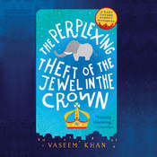 The Perplexing Theft of the Jewel in the Crown Audiobook, by Vaseem Khan