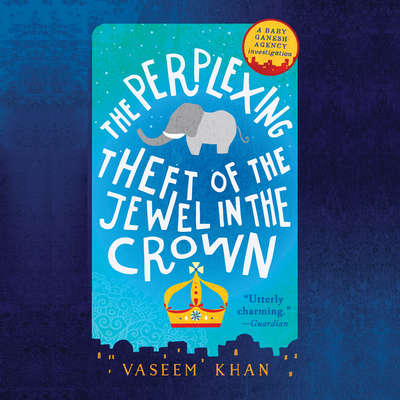 The Perplexing Theft of the Jewel in the Crown Audiobook, by
