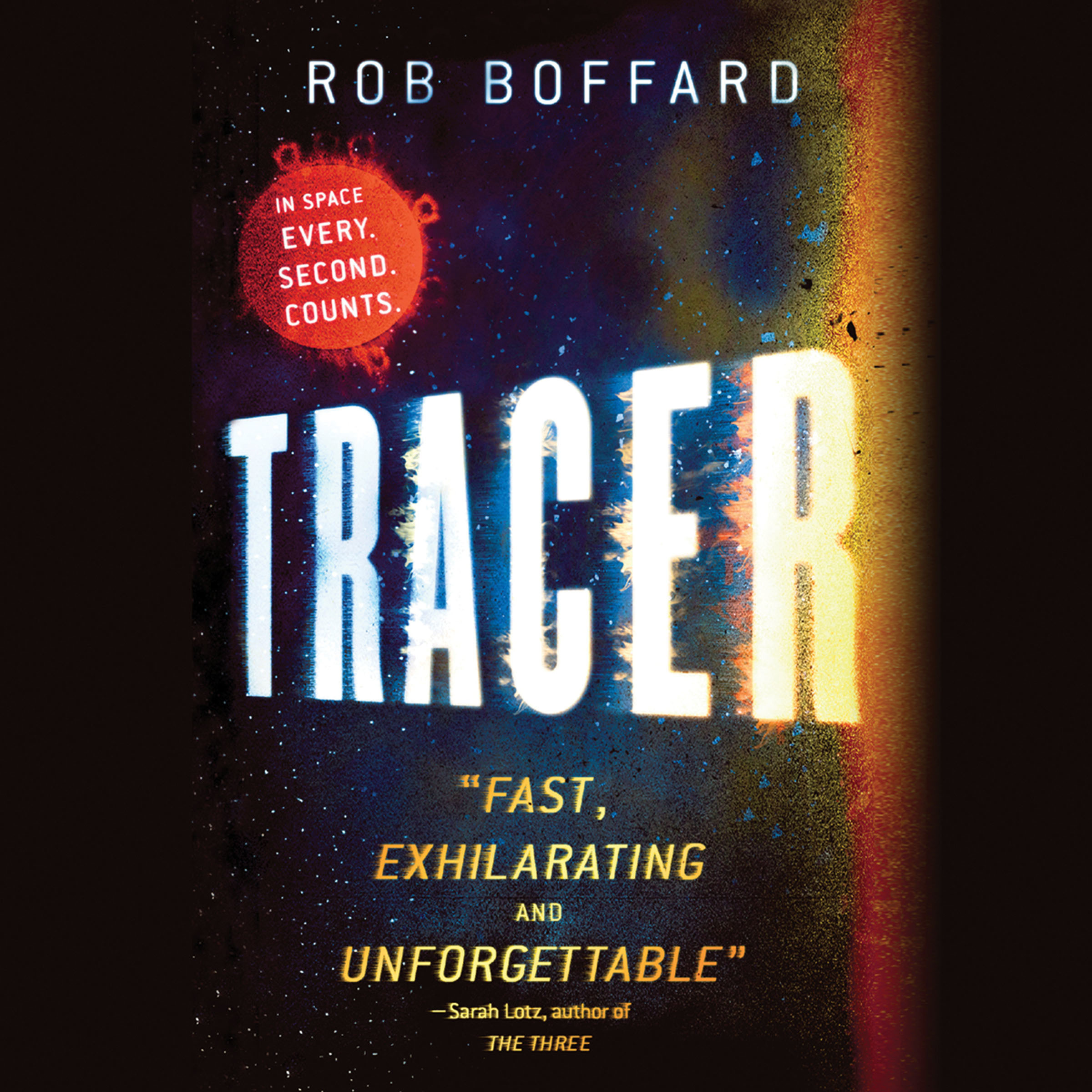 Printable Tracer: A Thriller Set in Space Audiobook Cover Art