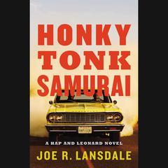 Honky Tonk Samurai Audiobook, by Joe R. Lansdale