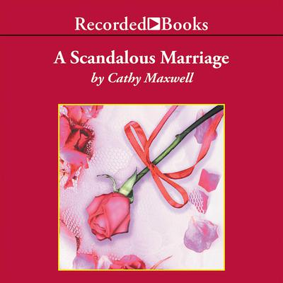 A Scandalous Marriage Audiobook, by Cathy Maxwell