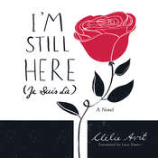 Im Still Here (Je Suis Là) Audiobook, by Clélie Avit