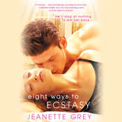 Eight Ways to Ecstasy, by Jeanette Grey