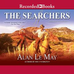 The Searchers Audiobook, by Alan LeMay