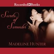 Secrets of Surrender Audiobook, by Madeline Hunter