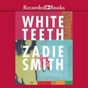 White Teeth Audiobook, by Zadie Smith