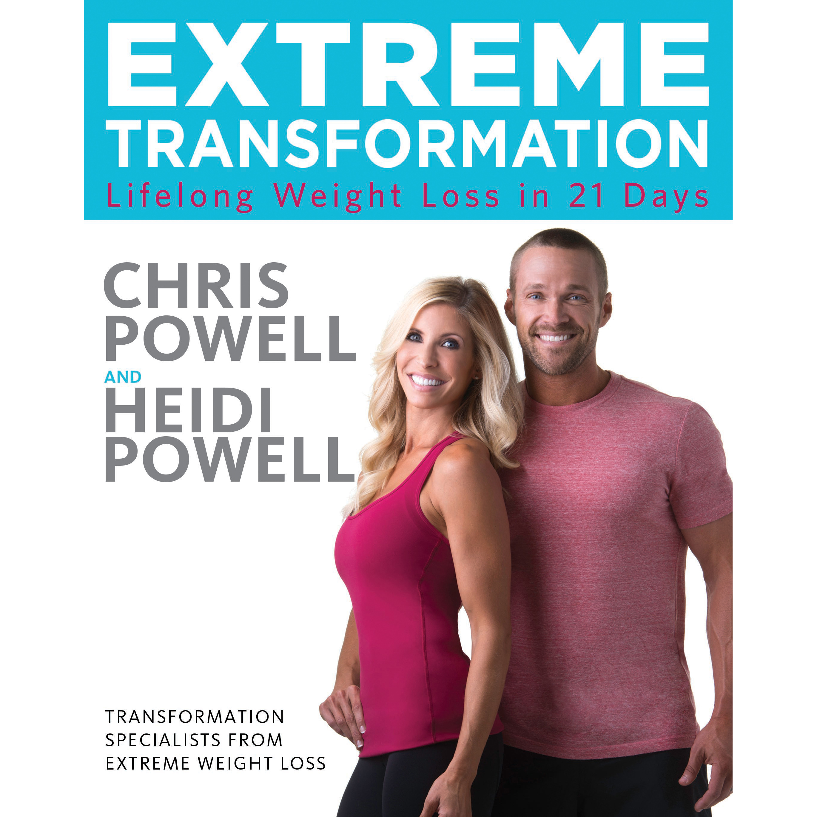 Printable Extreme Transformation: Lifelong Weight Loss in 21 Days Audiobook Cover Art