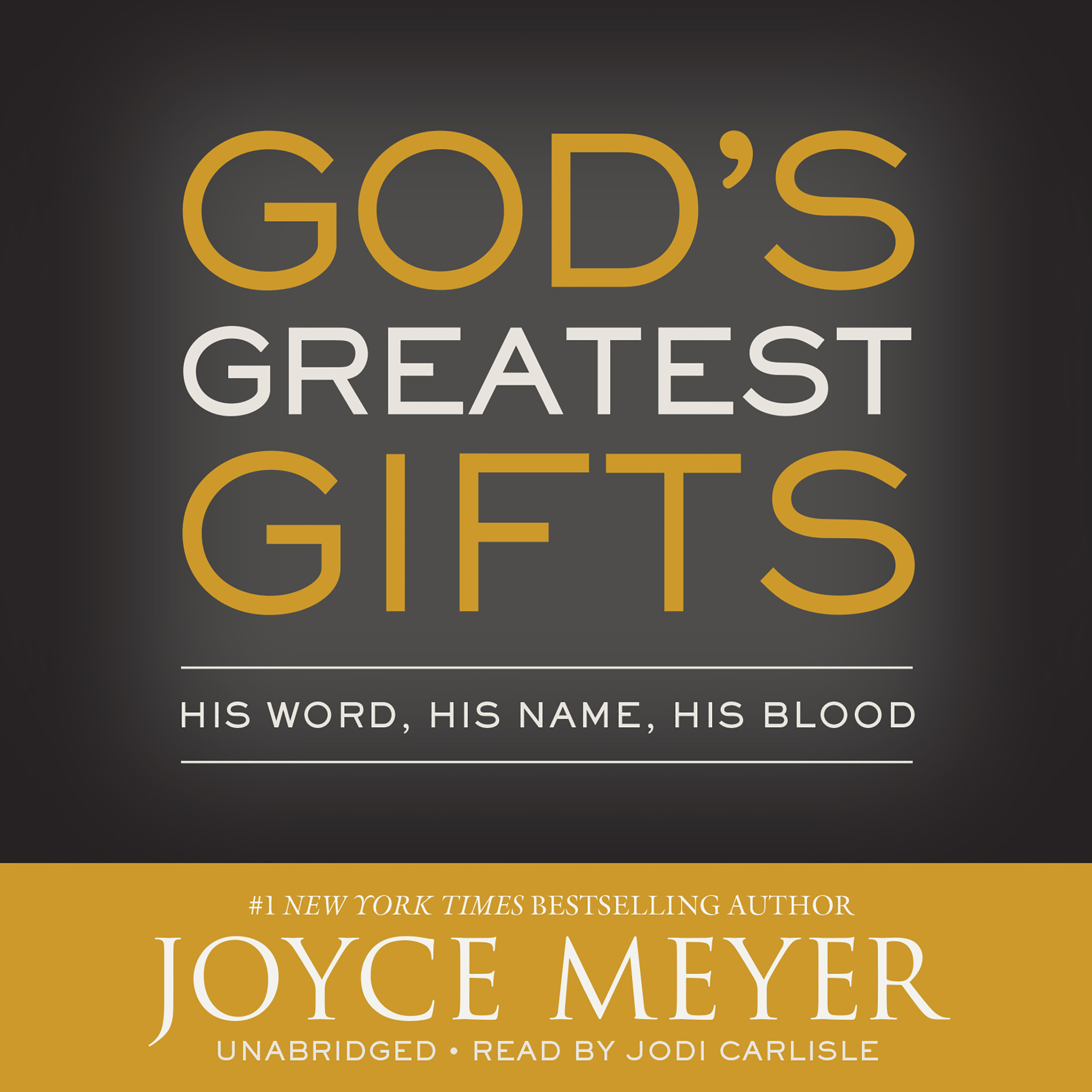 Printable God's Greatest Gifts: His Word, His Name, His Blood Audiobook Cover Art