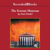 The Scream Museum Audiobook, by Paul Zindel