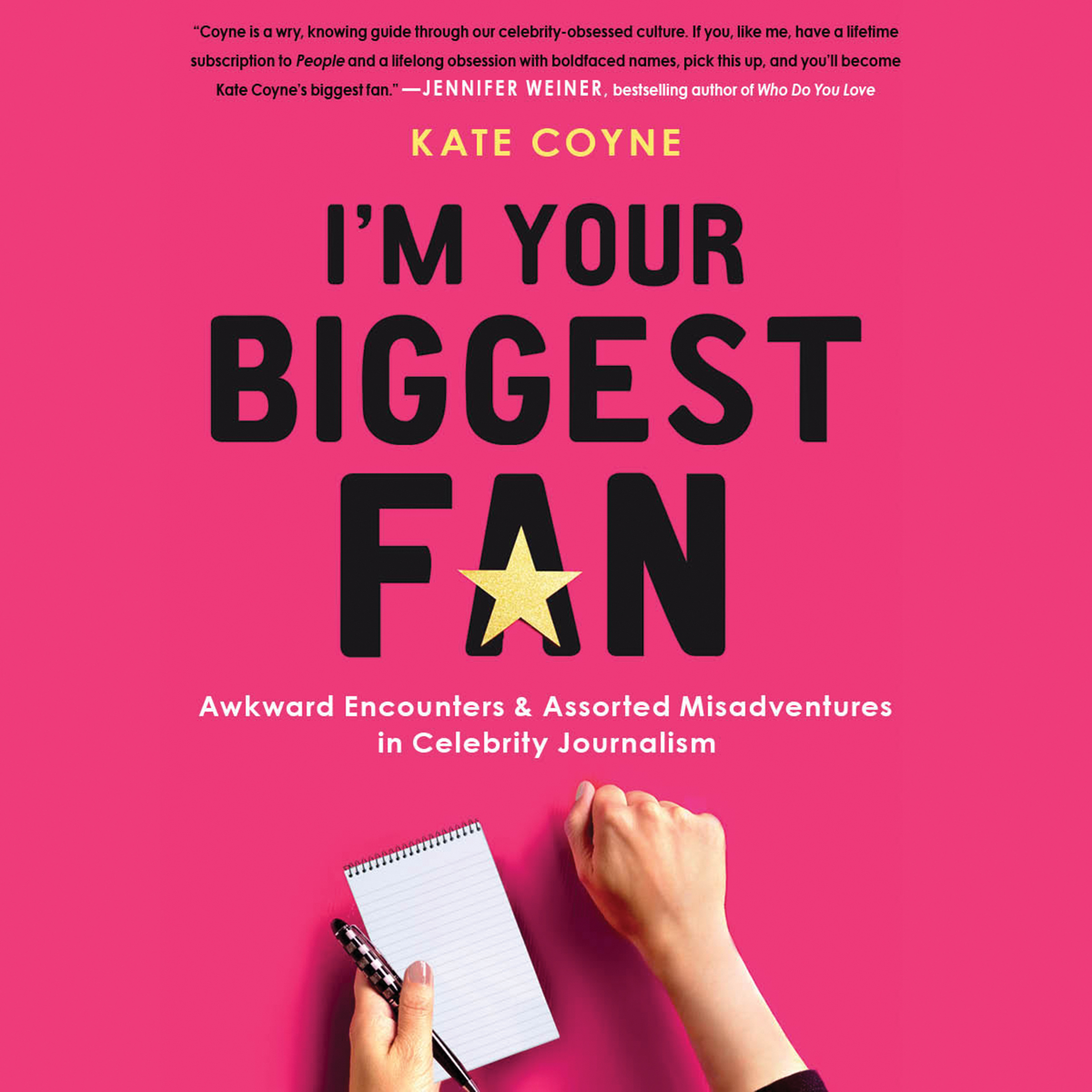 Printable I'm Your Biggest Fan: Awkward Encounters and Assorted Misadventures in Celebrity Journalism Audiobook Cover Art