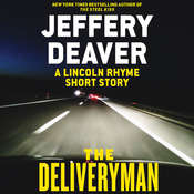 The Deliveryman: A Lincoln Rhyme Short Story Audiobook, by Jeffery Deaver