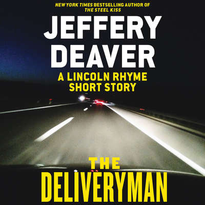 The Deliveryman: A Lincoln Rhyme Short Story Audiobook, by