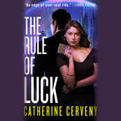 The Rule of Luck: A Science Fiction Romance Audiobook, by Catherine Cerveny